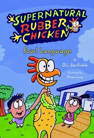 Fowl Language by D.L. Garfinkle