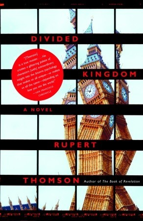Divided Kingdom by Rupert Thomson