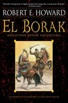 El Borak and Other Desert Adventures