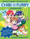 Manga Mania Chibi and Furry Characters: How to Draw the Adorable Mini-Characters and Cool Cat-Girls of Manga