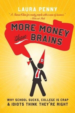 More Money Than Brains by Laura Penny