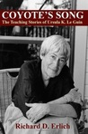Coyote's Song: The Teaching Stories of Ursula K. Le Guin