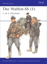 The Waffen-SS (1): 1. to 5. Divisions
