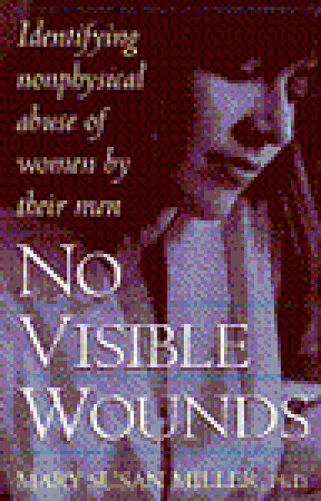 No Visible Wounds by Mary Susan Miller