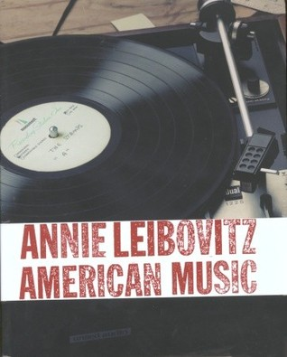 Read American Music: Photographs PDF by Annie Leibovitz