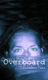 Overboard by Elizabeth Fama