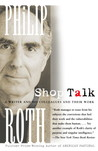 Shop Talk by Philip Roth