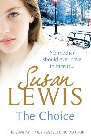 The Choice by Susan Lewis