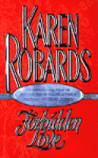 Forbidden Love by Karen Robards