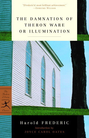 The Damnation of Theron Ware or Illumination by Harold Frederic