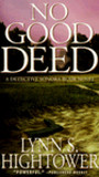 No Good Deed (Sonora Blair, #3)