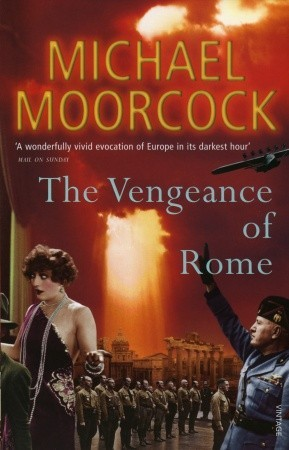 The Vengeance of Rome by Michael Moorcock