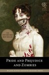 Pride and Prejudice and Zombies by Seth Grahme-Smith
