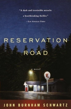 Reservation Road by John Burnham Schwartz