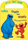 Giggly and Wiggly  A Book About Feelings (Sesame Street)