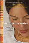 The Queen of Water by Laura Resau