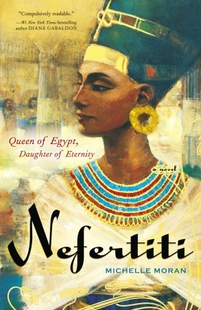 Nefertiti by Michelle Moran