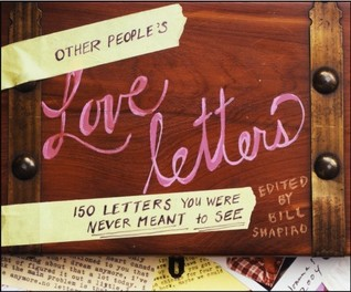 Other People's Love Letters by Bill Shapiro