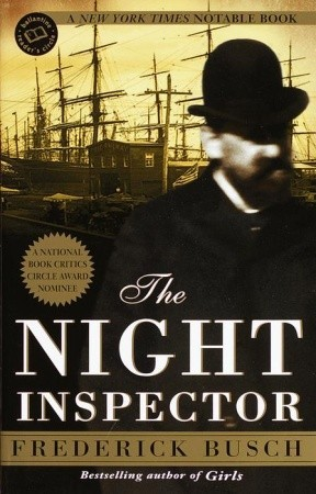The Night Inspector by Frederick Busch