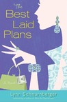 The Best Laid Plans by Lynn Schnurnberger