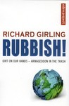 Rubbish!: Dirt On Our Hands - Armageddon in the Trash