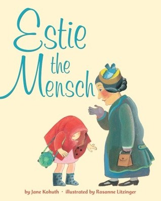 Estie the Mensch
