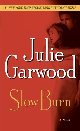 Slow Burn (Buchanan-Renard, #5)
