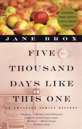 Five Thousand Days Like This One by Jane Brox