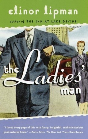 The Ladies' Man by Elinor Lipman