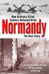 Normandy: The Real Story