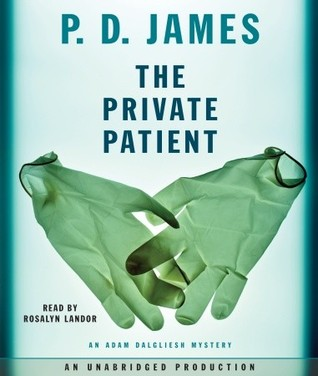 The Private Patient by P.D. James
