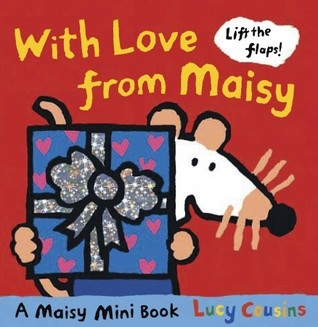 With Love From Maisy: Mini Edition (Maisy)