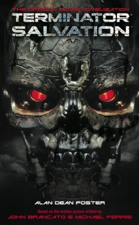 Terminator Salvation by Alan Dean Foster