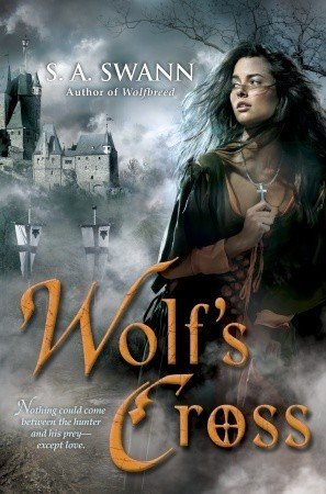 Wolf's Cross by S.A. Swann