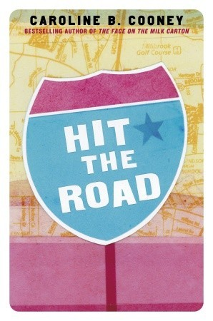 Download for free Hit the Road by Caroline B. Cooney PDF