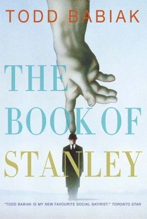 The Book of Stanley by Todd Babiak
