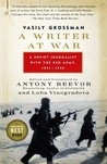 A Writer at War: Vasily Grossman with the Red Army