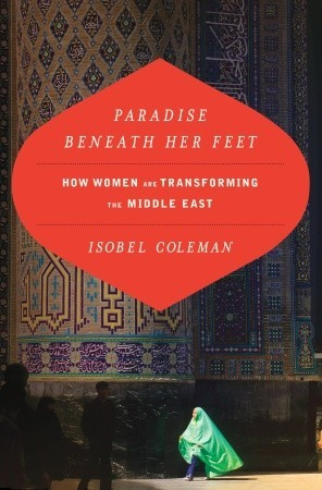 Paradise Beneath Her Feet by Isobel Coleman