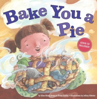 Bake You a Pie with CD by Ellen Olson-Brown
