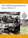The British Expeditionary Force 1914-15