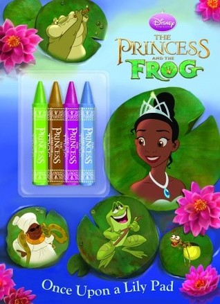Once Upon a Lily Pad (Disney Princess and the Frog)