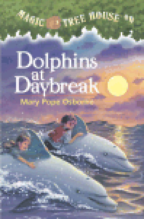 Dolphins at Daybreak by Mary Pope Osborne