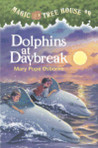 Dolphins at Daybreak (Magic Tree House, #9)