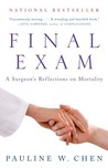 Final Exam: A Surgeon's Reflections on Mortality