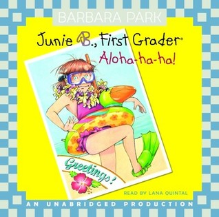 Junie B., First Grader by Barbara Park