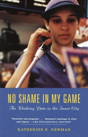 No Shame in My Game: The Working Poor in the Inner City