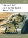 T-54 and T-55 Main Battle Tanks 1944–2004
