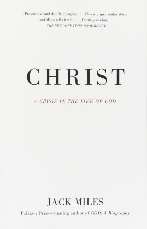 Christ: A Crisis in the Life of God
