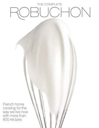 The Complete Robuchon by Joël Robuchon