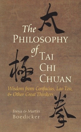 The Philosophy of Tai Chi Chuan by Freya Boedicker